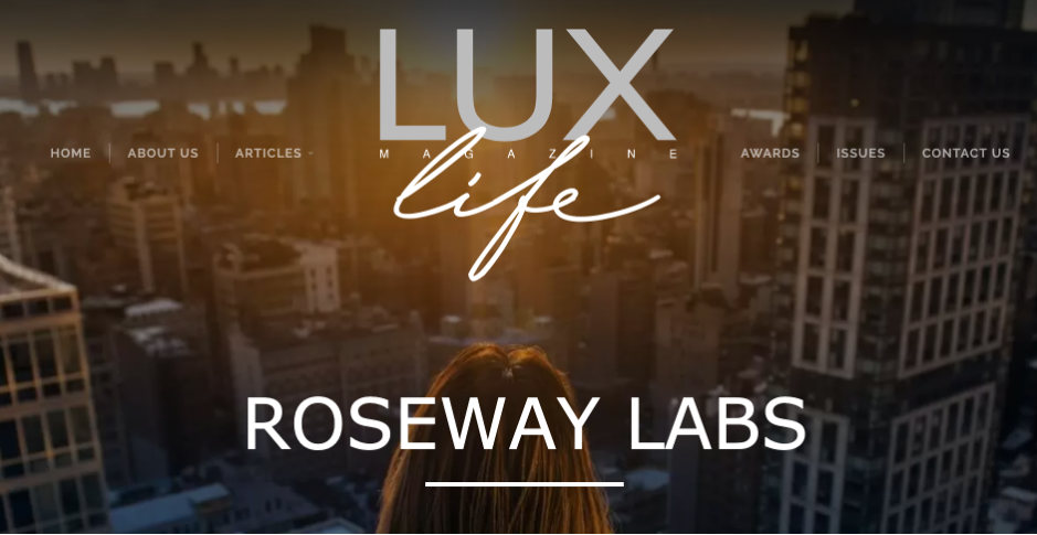 Roseway Labs LUX Life