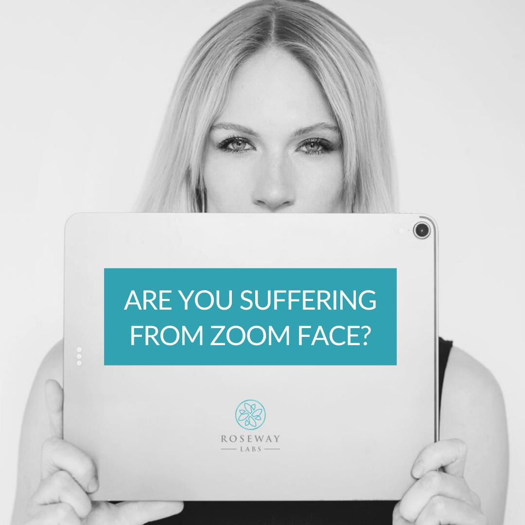 Are you suffering from Zoom Face?